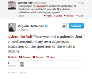 Virginia Heffernan responds to my critique of her piece with empty formalism.